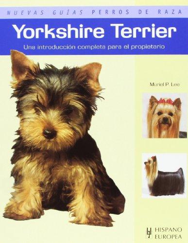 Yorkshire Terrier (Nuevas guías perros de raza)