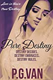 The Pure Destiny Series (Complete Boxset)