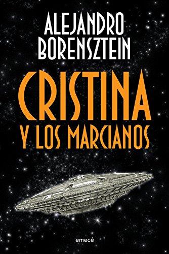 Cristina y los marcianos por Alejandro Borensztein
