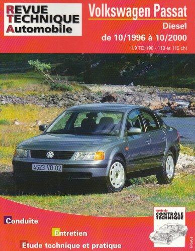 Revue Technique 625.1 Vw Passat Diesel (90-110-115 Cv) Depuis 96