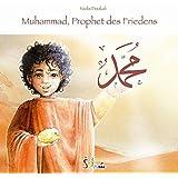 Muhammad, Prophet des Friedens