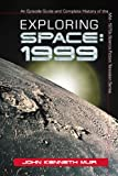 Exploring Space: 1999: An Episode Guide and Complete History of the Mid-1970s Science Fiction Television Series (English Edition)