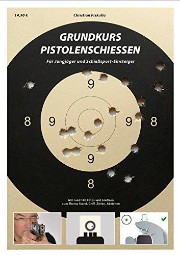 Grundkurs Pistolenschiessen -