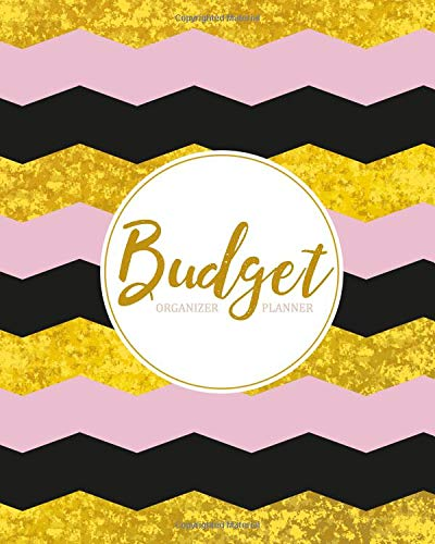 Budget Planner Organizer: Golden Pink 12 Month Weekly Expense Tracker Bill Organizer Business Money Personal Finance Journal Planning Workbook (Expense Tracker Budget Planner) por Maggie C. Harrington