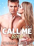 Call me Bitch - volume 3