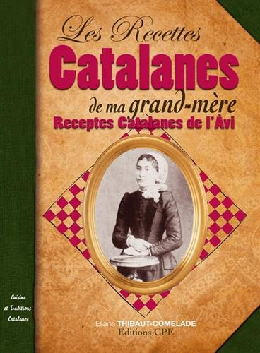 Recettes catalanes de ma grand-mre