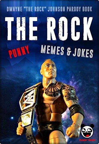 the-rock-funny-jokes-memes-dwayne-the-rock-johnson-parody-book-english-edition