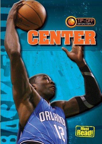 Center (Tip-Off: Basketball) by Jason Glaser (2010-08-15) par Jason Glaser