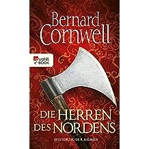 Die Herren des Nordens (Die Uhtred-Saga 3)