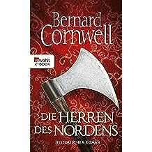 Die Herren des Nordens: Buch 3 (Die Uhtred-Saga)