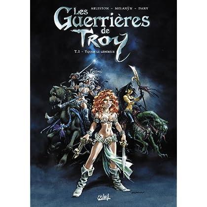 Les Guerrières de Troy T01 : Yquem le généreux