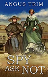 Spy Ask Not: Salish Saga Book 3 (English Edition)