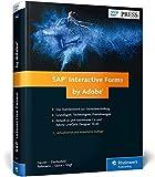 SAP Interactive Forms by Adobe: Interaktive Formulare mit SAP (SAP PRESS)