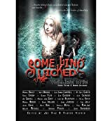[(Something Wicked Anthology, Volume One)] [Author: Joe Vaz] published on (September, 2012)