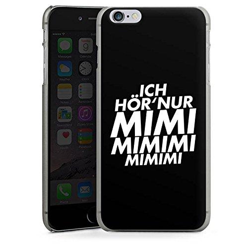 Apple iPhone 6s Silikon Hülle Case Schutzhülle Sprüche Statements Spruch Hard Case anthrazit-klar