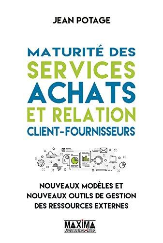Maturité des services achats et relation client-fournisseurs