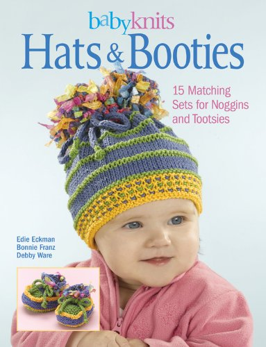baby-knits-hats-booties-15-matching-sets-for-noggins-and-tootsies
