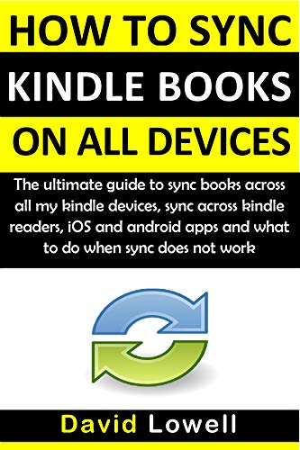 How to Sync Kindle Books on all Devices: The ultimate guide