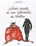 """Afficher """"Cahiers secrets d'une costumière de théâtre"""""""