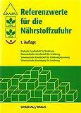 Referenzwerte für die Nährstoffzufuhr, 1. Auflage (korrigierter Nachdruck)