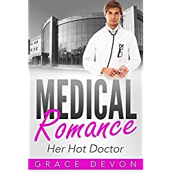 MEDICAL ROMANCE: Her Hot Doctor (Baily Mills Hospital Book 2, Medical Romance, Doctors, Contemporary Romance) (English Edition)