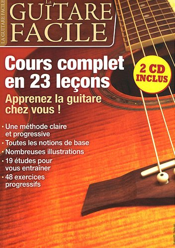 La guitare facile : Cours complets en 23 leçons (2CD audio)
