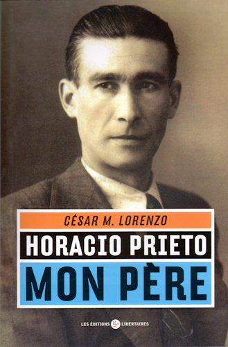 Horacio Prieto, mon père