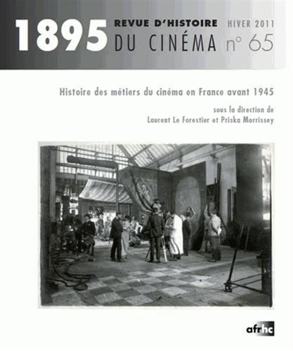 1895-n-65-hiver-2011-histoire-des-mtiers-du-cinma-en-france-avant-1945-1dvd
