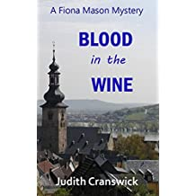 Blood in the Wine (The Fiona Mason Mysteries Book 2) (English Edition)