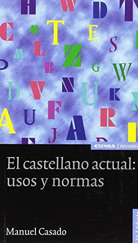 El castellano actual por Manuel Casado