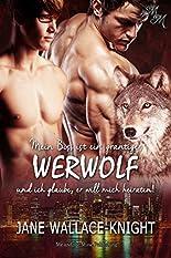 Mein Boss ist ein grantiger Werwolf und ich glaube, er will mich heiraten! hier kaufen