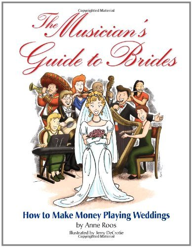 The Musician's Guide to Brides: Music Pro Guides (English Edition)