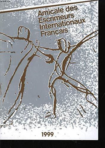 Amicale des Escrimeurs Internationaux Français. par COLLECTIF