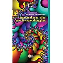 Apuntes de antropología (Textos Idea)