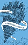 Die Spiegelreisende: Band 1 - Die Verlobten des Winters von Christelle Dabos