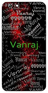 Vanraj (King Of Forest) Name & Sign Printed All over customize & Personalized!! Protective back cover for your Smart Phone : Moto G-4