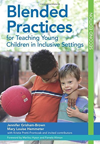 Blended Practices for Teaching Young Children in Inclusive Settings (English Edition)