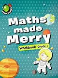 Maths Made Merry Workbook Grade - 1