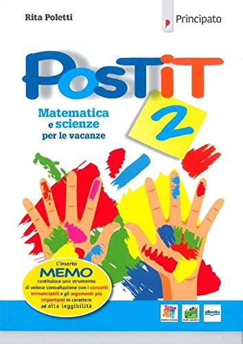 Postit. Matematica e scienze compiti per le vacanze. Per la Scuola media. Con ebook. Con espansione online: 2
