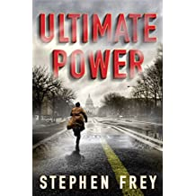 Ultimate Power: A Thriller (English Edition)