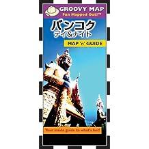 Groovy Map 'n' Guide Bangkok (Japanese Vesion)