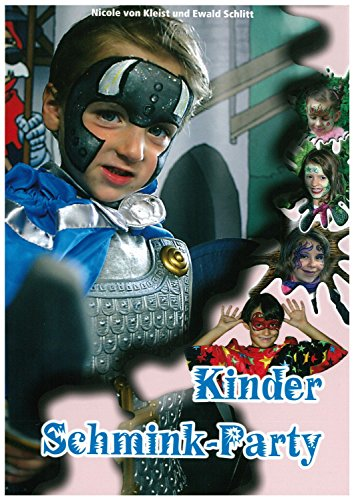 Eulenspiegel 999622 Schminkbuch Kinder Schminkparty, tolle Schminkideen für jede Party (Prinzessin Und Der Frosch Erwachsene Kostüme)