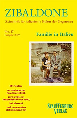 Familie in Italien: Heft 47 / Frühjahr 2009 (Zibaldone)