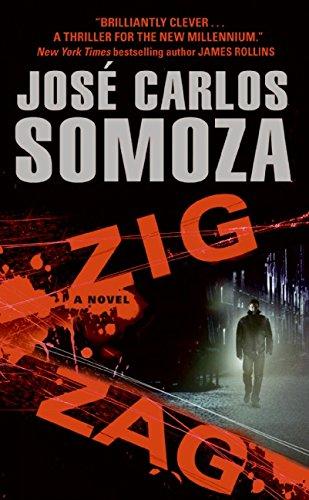 Zig Zag: A Novel por Jose Carlos Somoza
