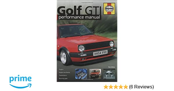 golf gti performance manual haynes performance manual amazon co rh amazon co uk Golf Mk1 Cabriolet Golf Mk1 Cabriolet