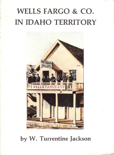 wells-fargo-and-co-in-idaho-territory