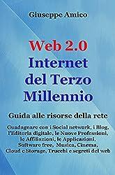 Web 2.0 Internet del Terzo Millennio : Guida alle risorse della rete (Collana Formazione)