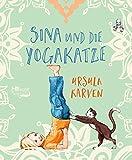 Sina und die Yogakatze - Ursula Karven
