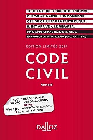Code civil 2017. Édition limitée - 116e éd.