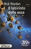 Scarica Libro Il labirinto delle ossa (PDF,EPUB,MOBI) Online Italiano Gratis
